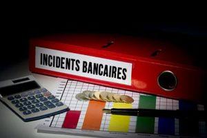 incidents de fonctionnement sur les comptes bancaires