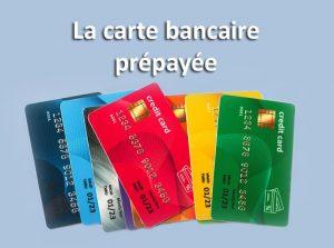 Quels avantages pour une carte bancaire prépayée